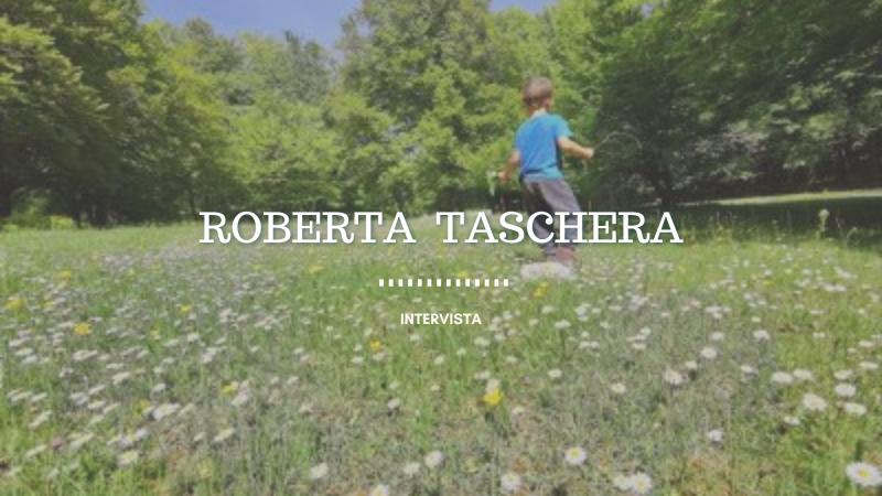 Roberta Taschera, come vive l'emergenza Covid una guida ambientale