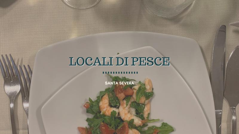 Dove mangiare a Santa Severa, i ristoranti di pesce