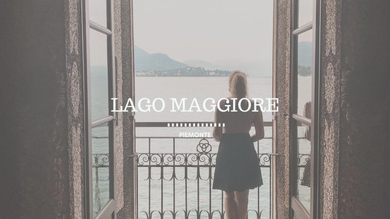 Lago Maggiore e le sue Isole, cosa vedere in 1 giorno