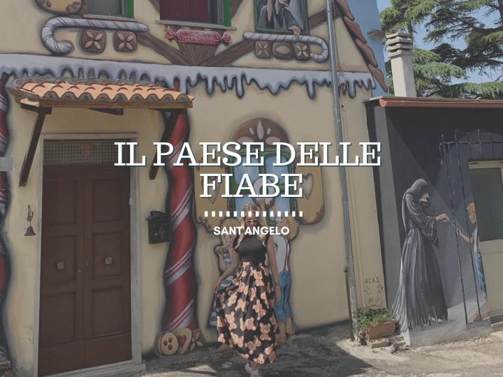 Sant'Angelo, il paese dove le fiabe prendono vita